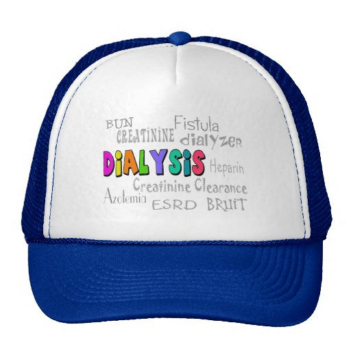 Dialysis Terminology Gifts Trucker Hat