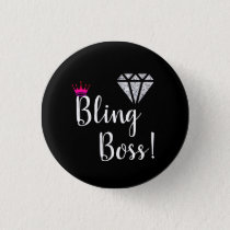 Diamond Bling Boss Pin! Button
