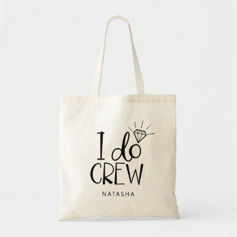 Diamond I Do Crew Wedding - Add Your Name Tote Bag