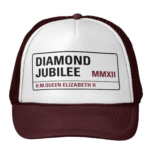 Diamond Jubilee Commemorative Cap [Street Sign] Trucker Hat