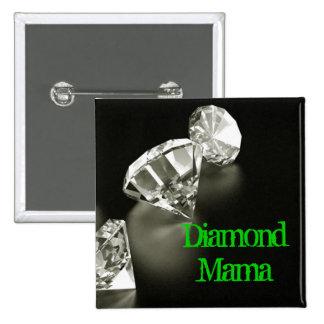 Diamond Mama Square Pinback Buttons