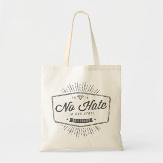 Diamond No Hate in Our State Tote Bag