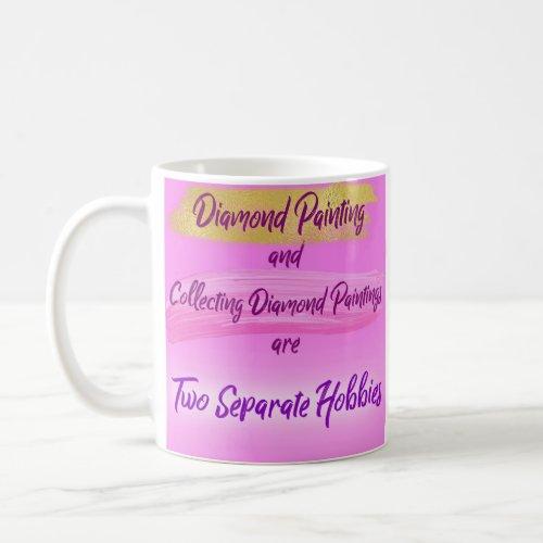 Diamond Painting Hobby Coffee Mug