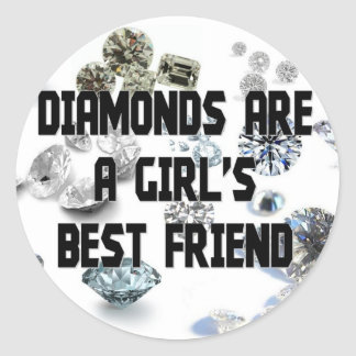 Diamonds Are A Girl's Best Friend Classic Round Sticker