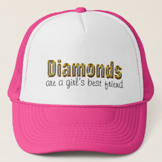 diamonds are a girls best friend trucker hat
