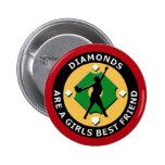 DIAMONDS ARE A GIRLS BEST FRIEND - WOMENS SOFTBALL PINBACK BUTTON