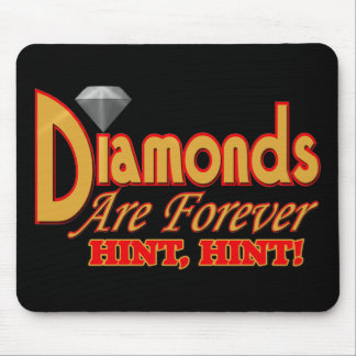 Diamonds Are Forever Mousepads