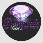 Diamond's are girl's best friend classic round sticker