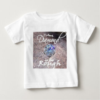 Diamonds in the Rough Baby T-Shirt