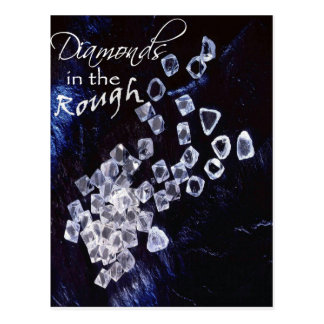 Diamonds in the Rough Post Cards