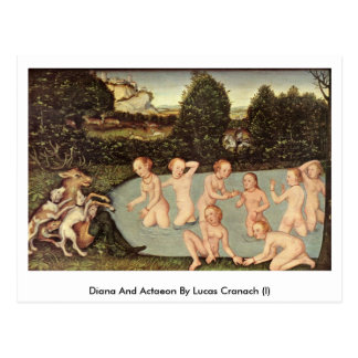 Diana And Actaeon By Lucas Cranach (I) Postcard
