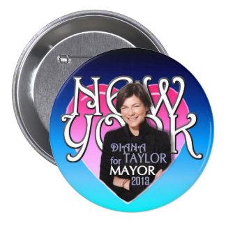 Diana Taylor para el alcalde 2013 de NYC Pin Redondo De 3 Pulgadas