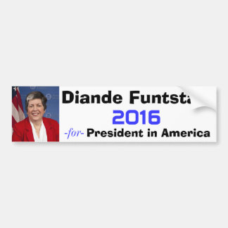 Diande Funtstain for President 2016 Bumper Sticker