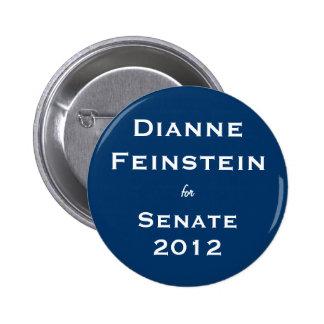 Dianne Feinstein para el senado Pin Redondo De 2 Pulgadas