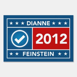 Dianne Feinstein Yard Sign