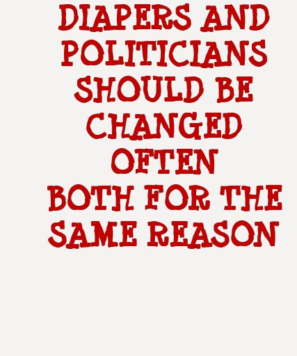 DIAPERS AND POLITICIANS TEE SHIRT