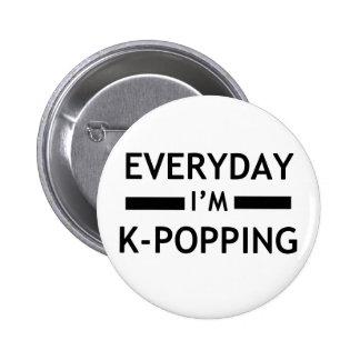¡Diario soy K-POPPING! Pin Redondo De 2 Pulgadas