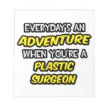 Diario un cirujano plástico de la aventura… blocs de papel
