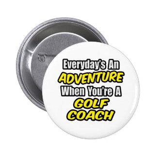 Diario un coche del golf de la aventura… pin redondo de 2 pulgadas