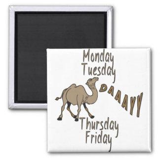 Días de la semana del día de chepa imán cuadrado