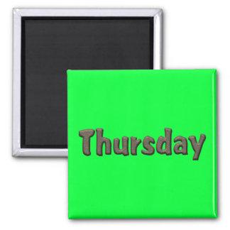 Días de la semana - jueves imán cuadrado