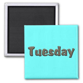 Días de la semana - martes imán cuadrado