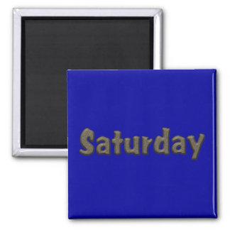 Días de la semana - sábado imán cuadrado