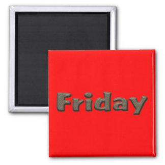 Días de la semana - viernes imán cuadrado
