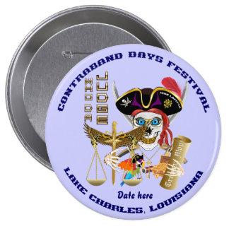Días del contrabando del juez del pirata redondos pin redondo de 4 pulgadas