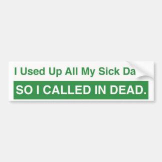 Días enfermos etiqueta de parachoque