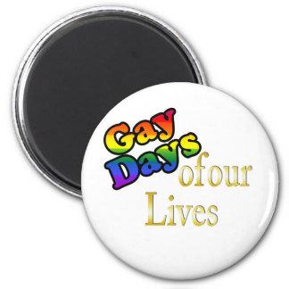 Días gay de nuestras vidas imán redondo 5 cm