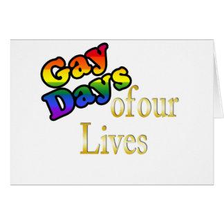 Días gay de nuestras vidas tarjeta de felicitación