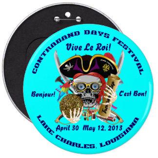 Días Lake Charles, Luisiana del pirata. 30 colores Pin Redondo De 6 Pulgadas