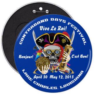 Días Lake Charles, Luisiana del pirata. Indirectas Pin Redondo De 6 Pulgadas