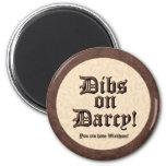 ¡Dibs en Darcy! Imán