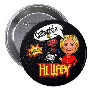 Dibujantes 4 Hillary Pin Redondo De 3 Pulgadas