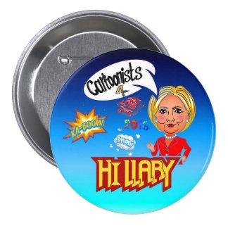 Dibujantes para Hillary Clinton Pin Redondo De 3 Pulgadas