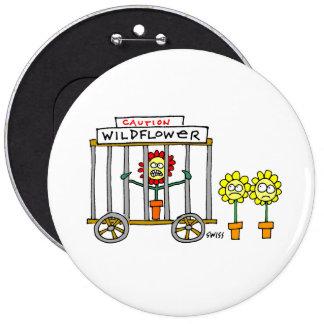 Dibujo animado divertido del Wildflower de la Pin Redondo De 6 Pulgadas