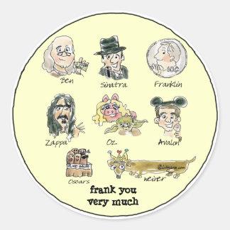 Dibujo animado divertido Frank usted mucho Pegatina Redonda