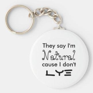 Dicen que soy causa natural que no lo hago lejía llaveros personalizados