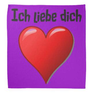 Dich del liebe de Ich - te amo en alemán Bandana