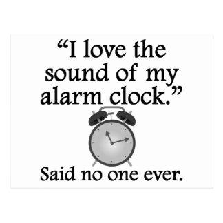 Dicho nadie nunca Sonido de mi despertador Postales