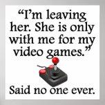 Dicho nadie nunca: Videojuegos Poster
