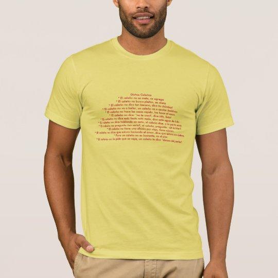 Dichos Caleos* T-Shirt