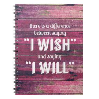 Diciendo inspirado de motivación spiral notebooks