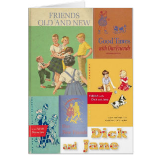 Dick and Jane 2 Card