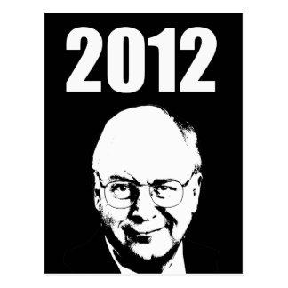 Dick Cheney 2012 Postcard