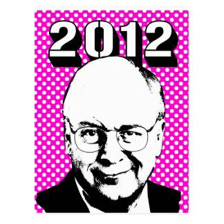 Dick Cheney 2012 Postcards