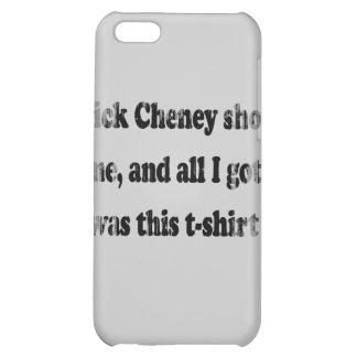 Dick Cheney me tiró y toda lo que conseguí era est