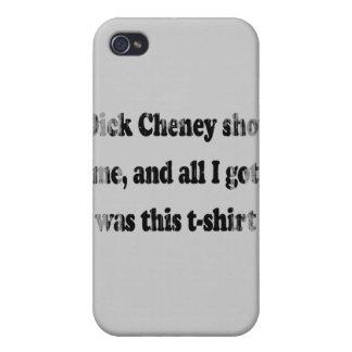 Dick Cheney me tiró y toda lo que conseguí era est iPhone 4/4S Carcasas